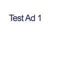 Test Ad 1